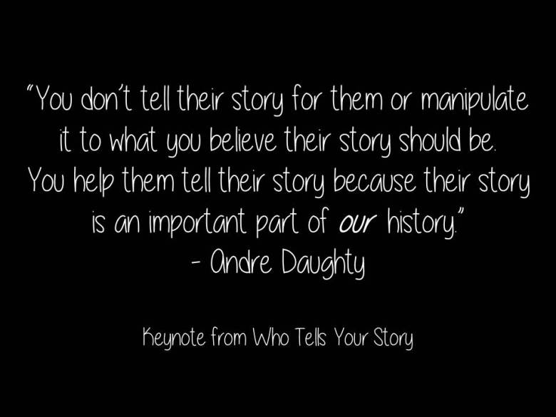You don_t tell their story for them